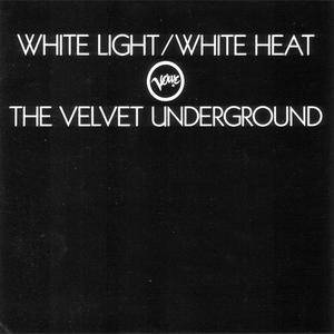 The Velvet Underground - White Light/White Heat (1968) {1986 PolyGram} **[RE-UP]**