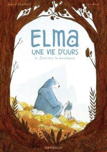 Elma, une vie d'ours - Tome 2 2019