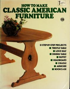 How to Make Classic American Furniture