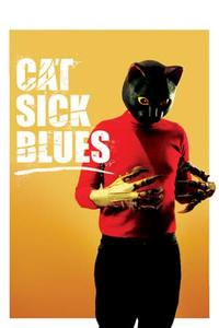 Cat Sick Blues (2016)