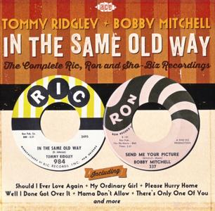 Tommy Ridgley & Bobby Mitchell - In the Same Old Way: The Complete Ric, Ron and Sho-Biz Recordings (2015) {Ace Records}