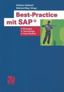 Best-Practice mit SAP®: Strategien, Technologien und Case Studies