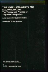 Time Warps, String Edits, and Macromolecules: The Theory and Practice of Sequence Comparison [Repost]