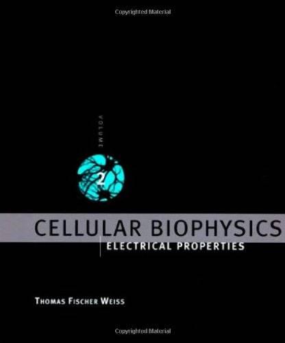 Cellular Biophysics, Vol. 2: Electrical Properties