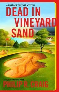 «Dead in Vineyard Sand» by Philip R. Craig