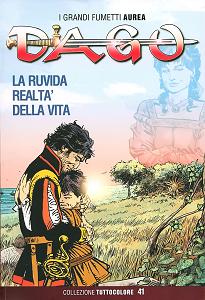 Dago - Collezione Tuttocolore - Volume 41 - La Ruvida Realta della Vita