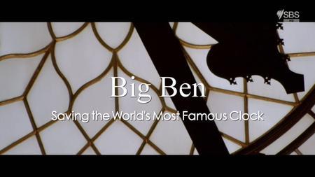 SBS - Big Ben: Saving the World's Most Famous Clock (2017)