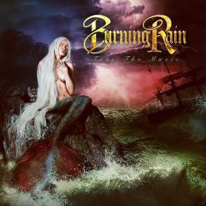 Burning Rain - Face The Music (2019) [Japanese Edition]