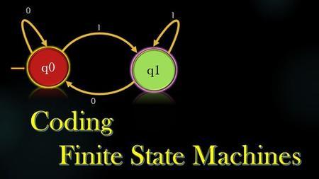 Coding Project - Programming Finite State Machines
