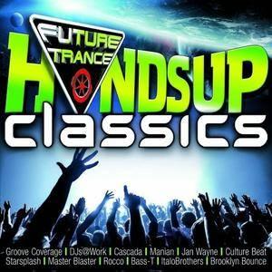 VA - Future Trance: Hands Up Classics (2016)