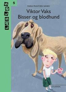 «Viktor Vaks. Bisser og blodhund» by Maria Frantzen Sanko