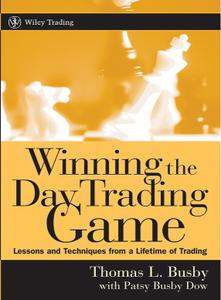 Winning the Day Trading Game: Lessons and Techniques from a Lifetime of Trading (repost)