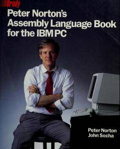 Peter Norton's Assembly Language Book for the IBM PC