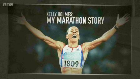 BBC - Kelly Holmes: My Marathon Story (2016)
