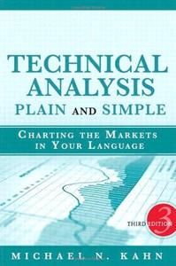 Technical Analysis Plain and Simple Charting the Markets in Your Language (3rd Edition)
