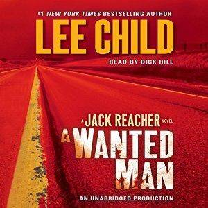 A Wanted Man (Jack Reacher) by Lee Child (Repost)