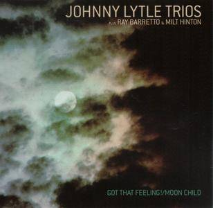 Johnny Lytle Trios - Got That Feeling! & Moon Child (2001) {Milestone MCD-47093-2 rec 1962-63}