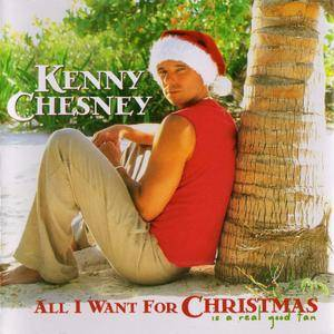 Kenny Chesney - All I Want For Christmas Is A Real Good Tan (2003)