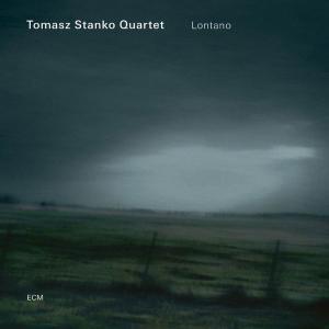 Tomasz Stanko Quartet - Lontano (2006)