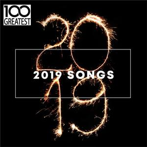 VA - 100 Greatest 2019 Songs (Best Songs of the Year) (2019)