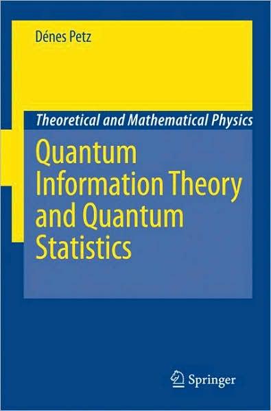 Quantum Information Theory and Quantum Statistics (repost)