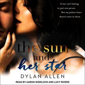 «The Sun and Her Star» by Dylan Allen