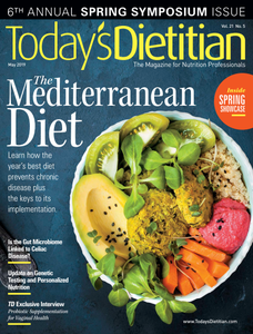 Today's Dietitian - May 2019