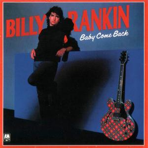 Billy Rankin - Growin' Up Too Fast (1984) {2002, Remastered}