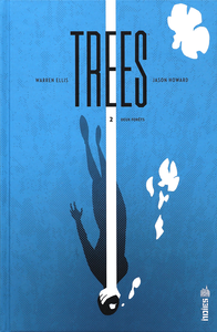 Trees - Tome 2 - Deux Forêts