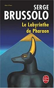 Le Labyrinthe du Pharaon - Serge Brussolo
