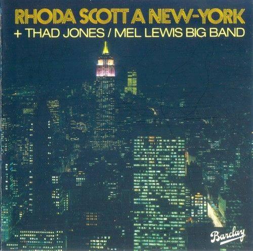 Rhoda Scott and Thad Jones / Mel Lewis Big Band - Rhoda Scott A New-York (1976) {Barclay}