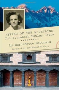 Keeper of the Mountains: The Elizabeth Hawley Story (Repost)