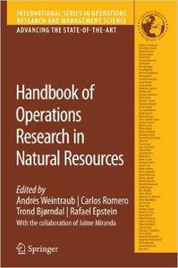Handbook of Operations Research in Natural Resources (International Series in Operations Research & Management Science)
