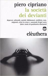 La società dei devianti - Piero Cipriano
