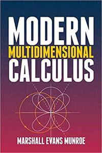 Modern Multidimensional Calculus
