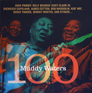 VA - Muddy Waters 100 (2015)