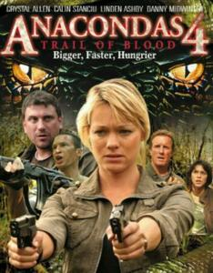 Anacondas 4: Trail of Blood (2009)