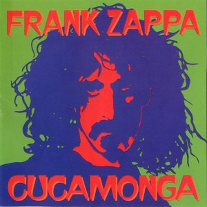 Frank Zappa - Cucamonga (1963-1964) {Del-Fi Records DFCD 71261 rel 1998}