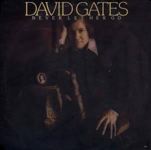 David Gates - Never Let Her Go (1975) UK 1st Pressing - LP/FLAC In 24bit/96kHz