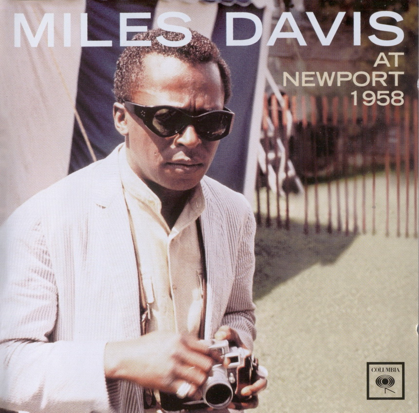 Miles Davis - At Newport 1958 (1964) {2001 Columbia Remaster}