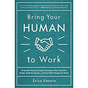 Bring Your Human to Work [Audiobook]