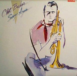Chet Baker - Sings Again (1985)