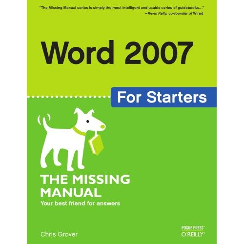 Word 2007 for Starters: The Missing Manual (Repost)