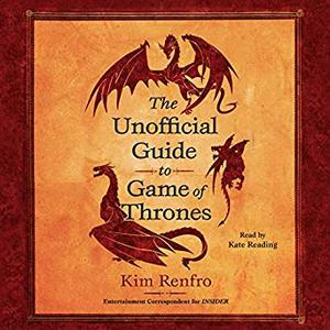 The Unofficial Guide to Game of Thrones [Audiobook]