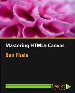 Mastering HTML5 Canvas [repost]