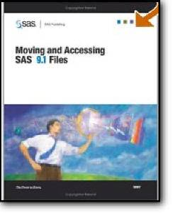 SAS Institute, «Moving And Accessing SAS 9.1 Files»
