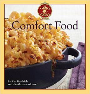 The Old Farmer's Almanac Comfort Food: Every dish you love, every recipe you want (repost)