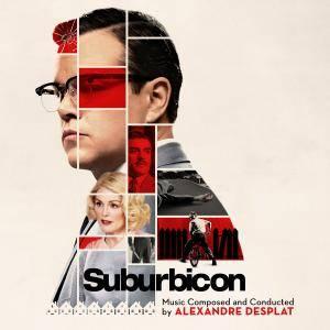 Alexandre Desplat - Suburbicon (Original Motion Picture Soundtrack) (2017)