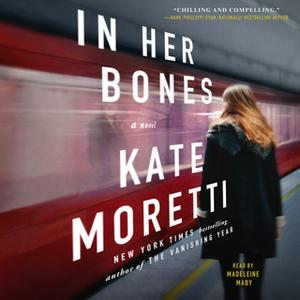 «In Her Bones» by Kate Moretti