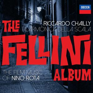 Filarmonica Della Scala & Riccardo Chailly - The Fellini Album (2019) [Official Digital Download 24/96]